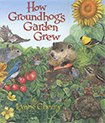 Groundhogs Garden
